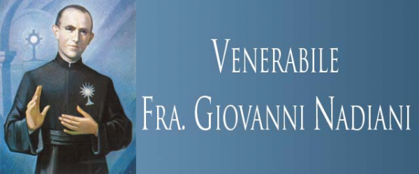 The Venerable Giovanni Nadiani, Blessed Sacrament Brother